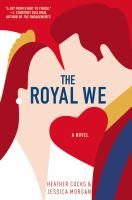 The Royal We by Heather Cocks and Jessica Morgan cover