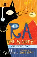 Ra the Mighty: Cat Detective by Amy Butler Greenfield cover