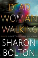 Dead Woman Walking by Sharon Bolton cover