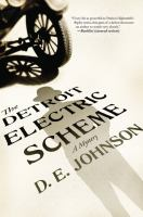 The Detroit Electric Scheme by D.E. Johnson cover