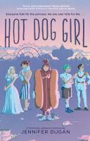 Hot Dog Girl by Jennifer Dugan cover