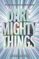 Dare Mighty Things by Heather Kaczynski cover
