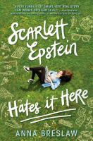 Scarlett Epstein Hates It Here by Anna Breslaw cover
