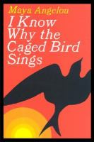 I know why the caged bird sings by Maya Angelou cover