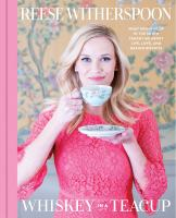 Whiskey in a Teacup by Reese Witherspoon cover