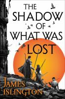 The Shadow of What was Lost by James Islington cover