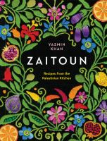 Zaitoun: Recipes From the Palestinian Kitchen by Yasmin Khan cover