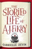 Storied Life of A. J. Fikry by Gabrielle Zevin cover