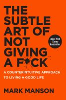 The Subtle Art of Not Giving a F*ck by Mark Manson cover