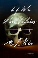 If We Were Villians by M.L. Rio cover