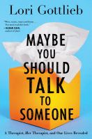Maybe You Should Talk To Someone by Lori Gottlieb cover