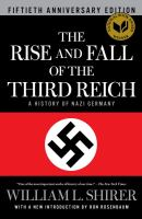 The Rise and Fall of the Third Reich by William L. Shirer cover