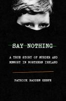 Say Nothing by Patrick Radden Keefe cover