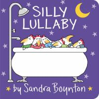 Silly Lullaby by Sandra Boynton cover