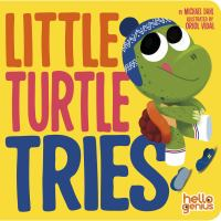 Little Turtle Tries by Michael Dahl cover