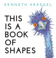 This is a Book of Shapes by Kenneth Kraegel cover