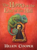 The Hippo at the End of the Hall by Helen Cooper cover