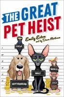 The Great Pet Heist by Emily Ecton cover