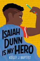 Isaiah Dunn is My Hero by Kelly J. Baptist cover