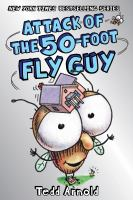 Attack of the 50-Foot Fly Guy by Tedd Arnold cover