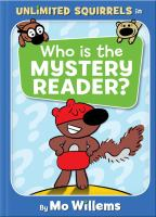 Unlimited Squirrels: Who is the Mystery Reader? by Mo Willems cover