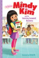 Mindy Kim and the Yummy Seaweed Business by Lyla Lee cover