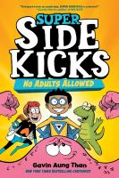 Super Sidekicks: No Adults Allowed by Gavin Aung Than cover