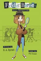 Friday Barnes, Girl Detective by R.A. Spratt cover