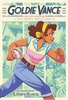 Goldie Vance: The Hotel Whodunit by Liliam Rivera cover