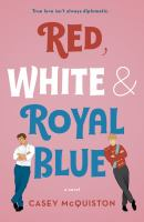 Red, White & Royal Blue by Casey McQuiston cover
