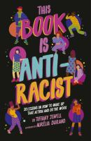 This Book Is Anti-Racist cover