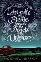 Cover of Aristotle and Dante Discover the Secrets of the Universe by Benjamin Alire Saenz