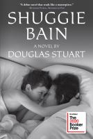 Cover of Shuggie Bain by Douglas Stuart
