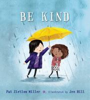 Cover of Be Kind by Pat Zietlow Miller with  one girl holding an umbrella over the head of another girl